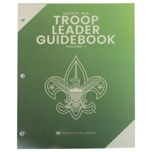 Scouts BSA Troop Leader Guidebook (vol 1)